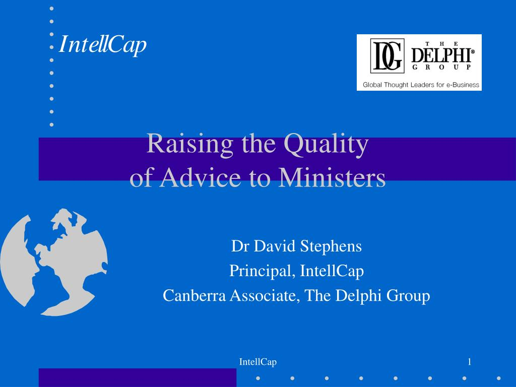raising the quality of advice to ministers l.