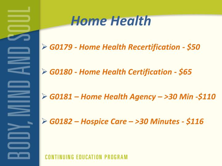G0179 - Home Health Recertification - $50