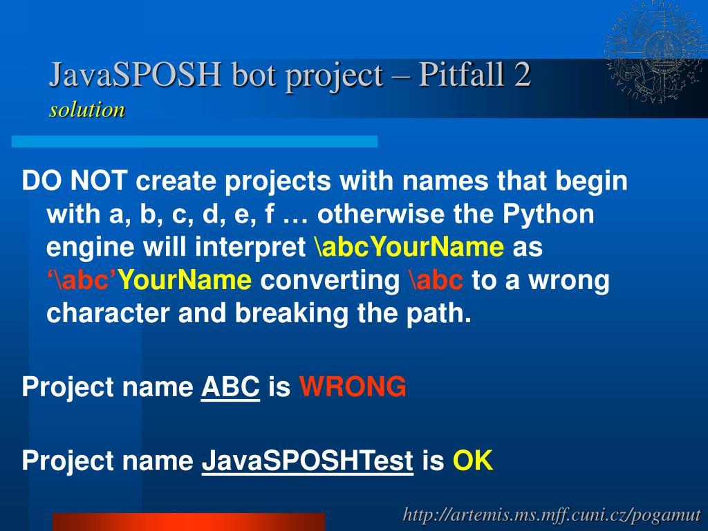 JavaSPOSH bot project – Pitfall 2