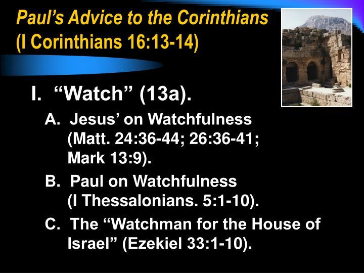 Paul s advice to the corinthians i corinthians 16 13 14