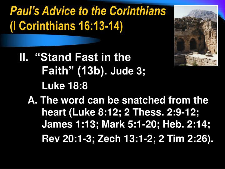 Paul s advice to the corinthians i corinthians 16 13 141