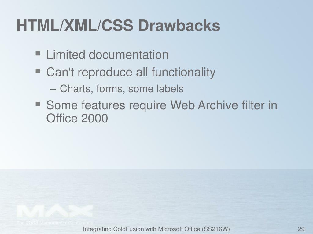 HTML/XML/CSS Drawbacks