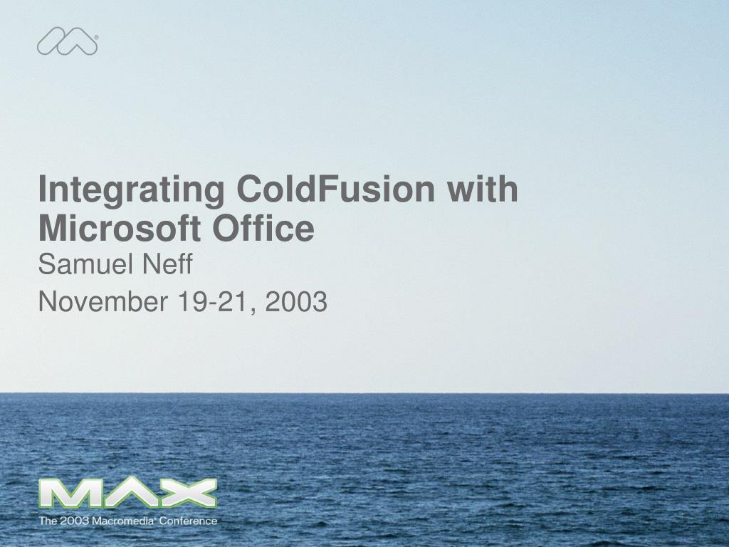 integrating coldfusion with microsoft office l.