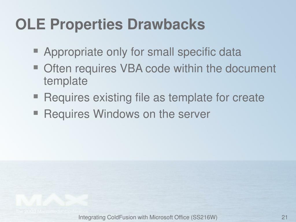 OLE Properties Drawbacks