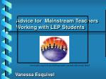 advice for mainstream teachers working with lep students