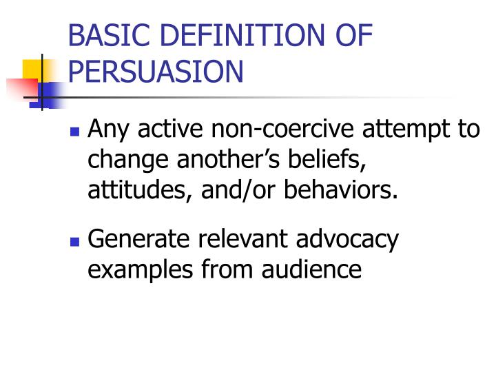 Basic definition of persuasion