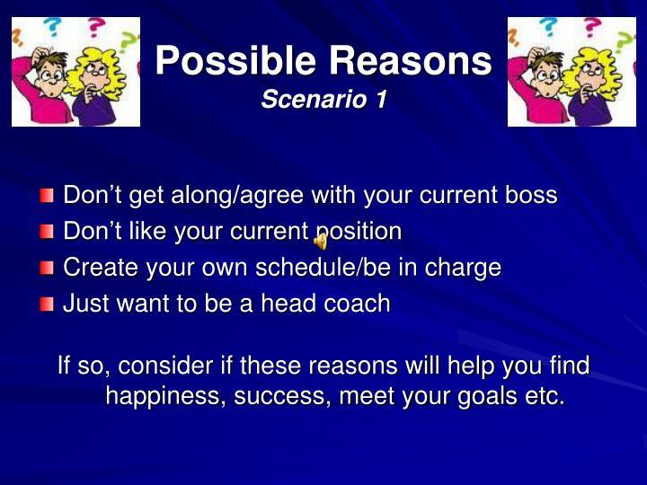 Possible reasons scenario 1