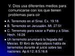 v dios usa diferentes medios para comunicarse con los que tienen problemas para o r