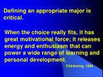 defining an appropriate major is critical
