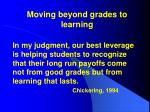 moving beyond grades to learning71