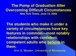 the pomp of graduation after overcoming difficult circumstances new york times june 14 2000
