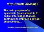 why evaluate advising