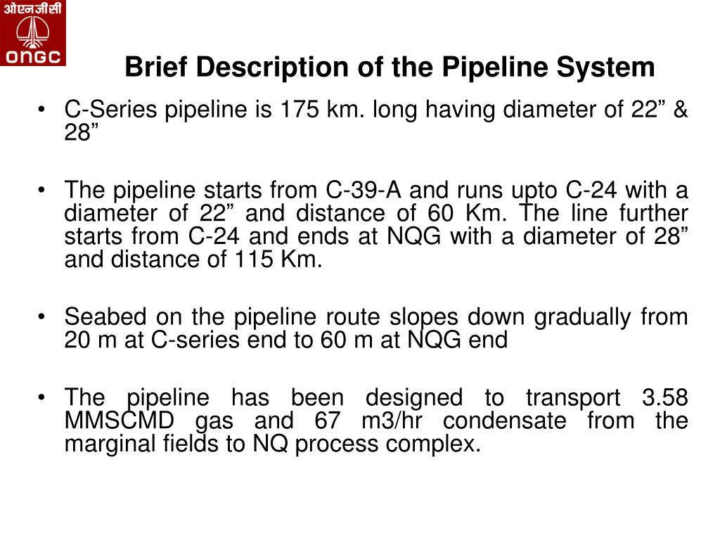 Brief Description of the Pipeline System