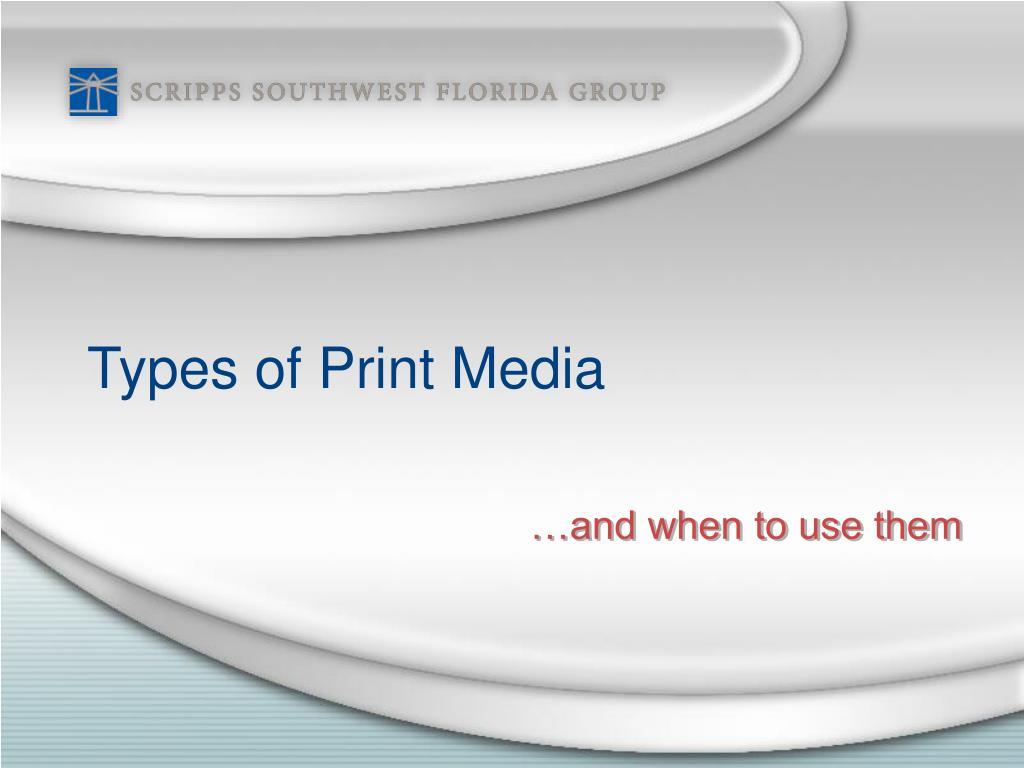 types of print media l.