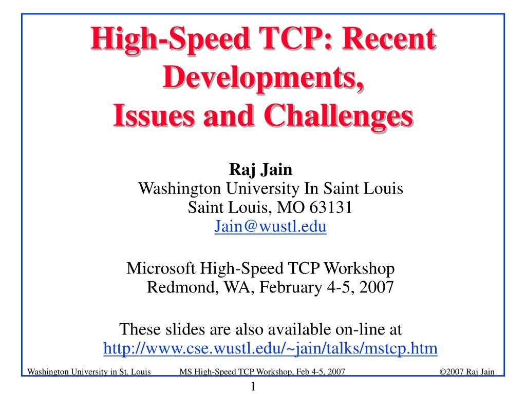 high speed tcp recent developments issues and challenges l.