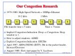 our congestion research