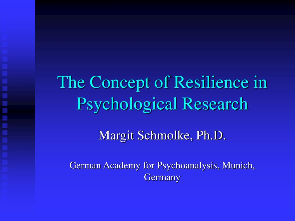 the concept of resilience in psychological research l.