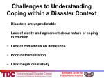 challenges to understanding coping within a disaster context