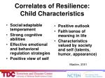 correlates of resilience child characteristics