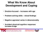 what we know about development and coping