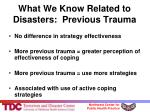 what we know related to disasters previous trauma