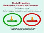 realist evaluation mechanisms contexts and outcomes