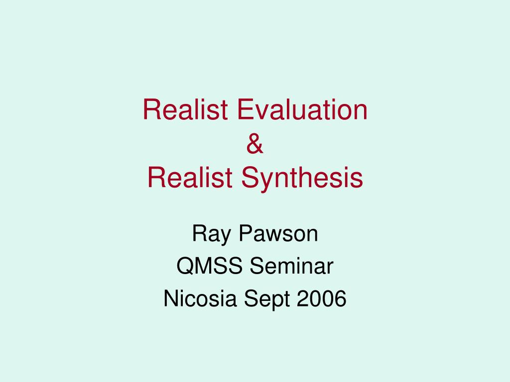 realist evaluation realist synthesis l.