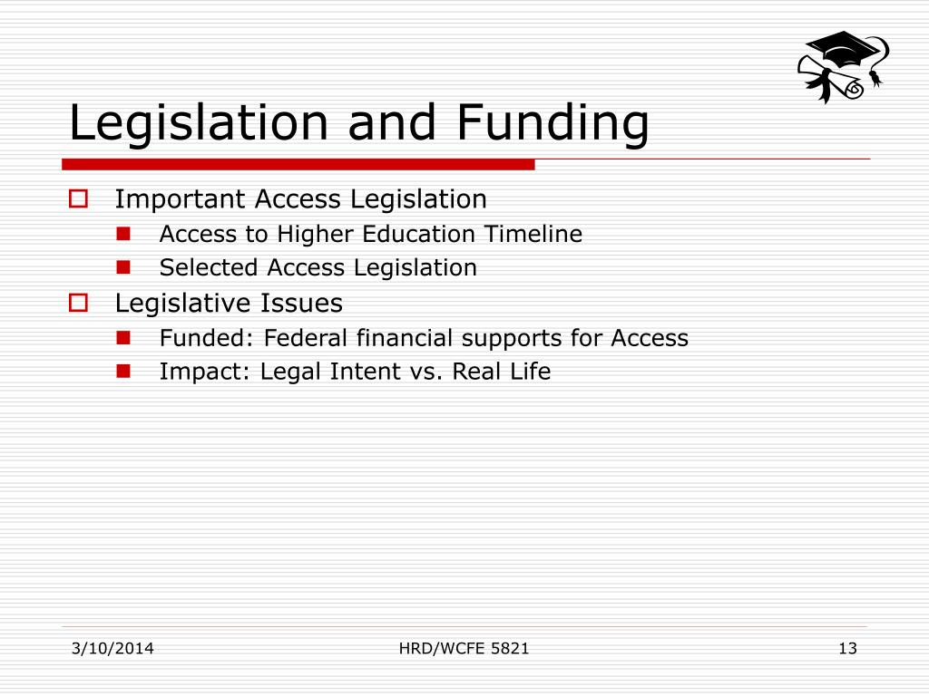 Legislation and Funding
