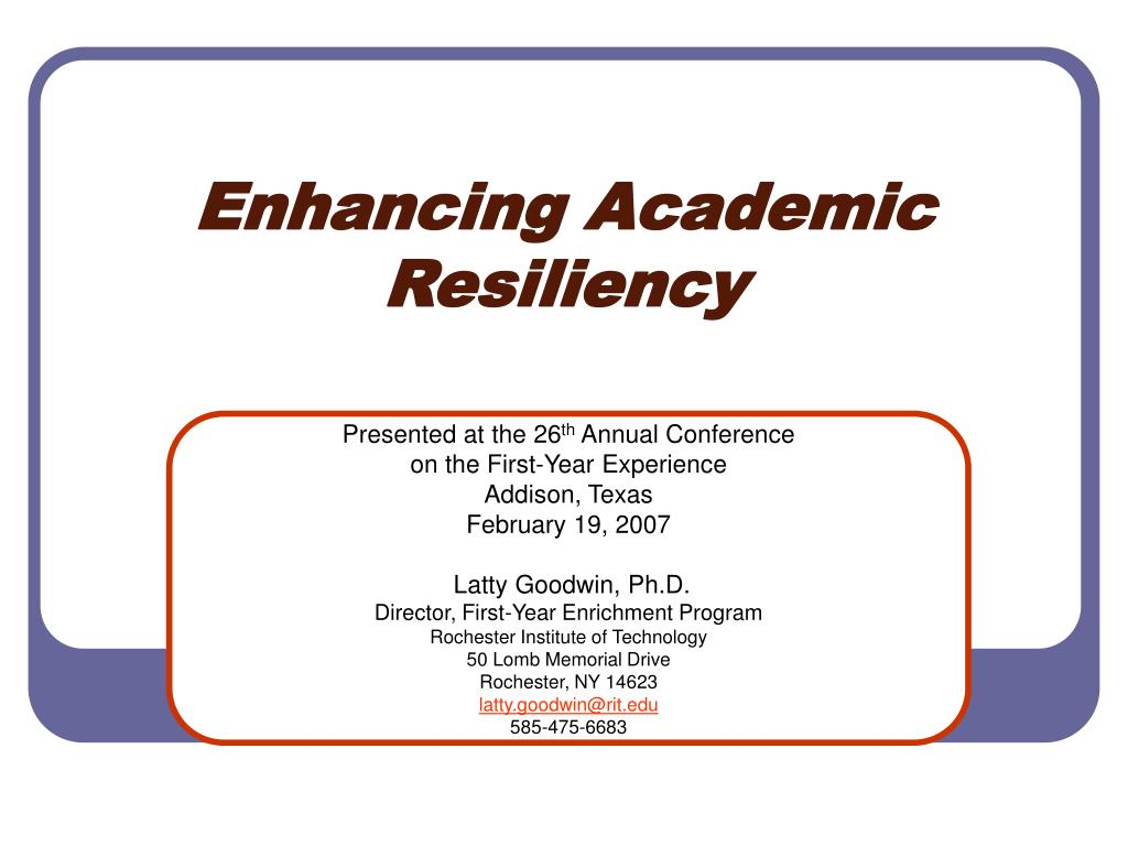 enhancing academic resiliency l.