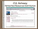 cul gateway networked resources distribution