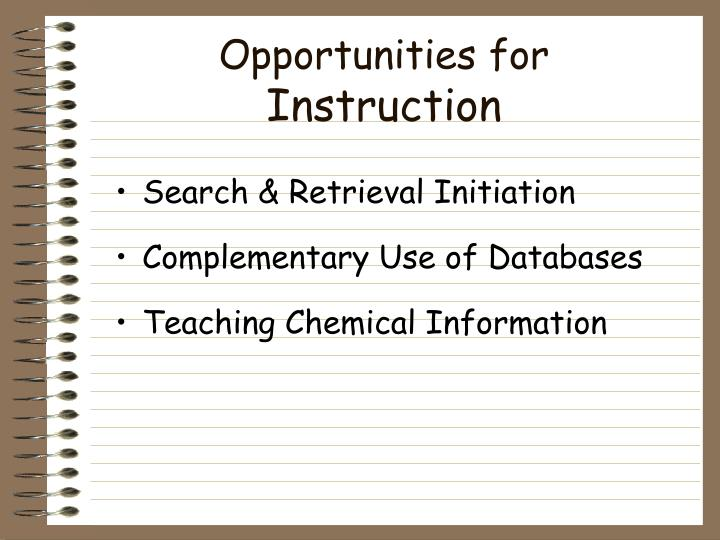 Opportunities for