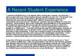 a recent student experience