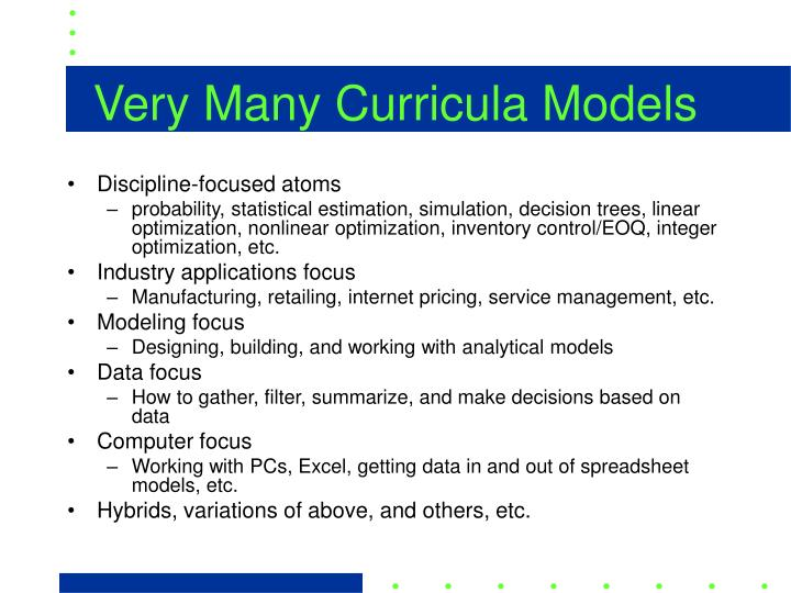 Very Many Curricula Models