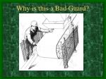 why is this a bad guard