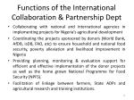 functions of the international collaboration partnership dept