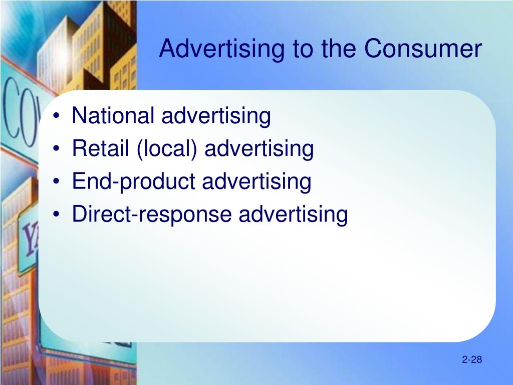 Advertising to the Consumer