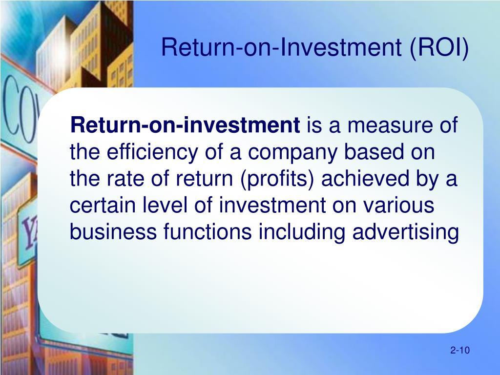 Return-on-Investment (ROI)