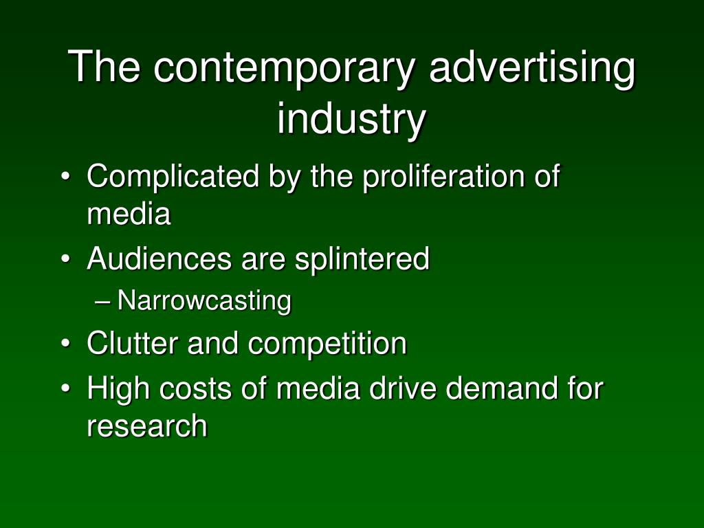 The contemporary advertising industry