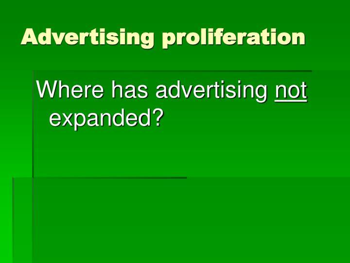 Advertising proliferation