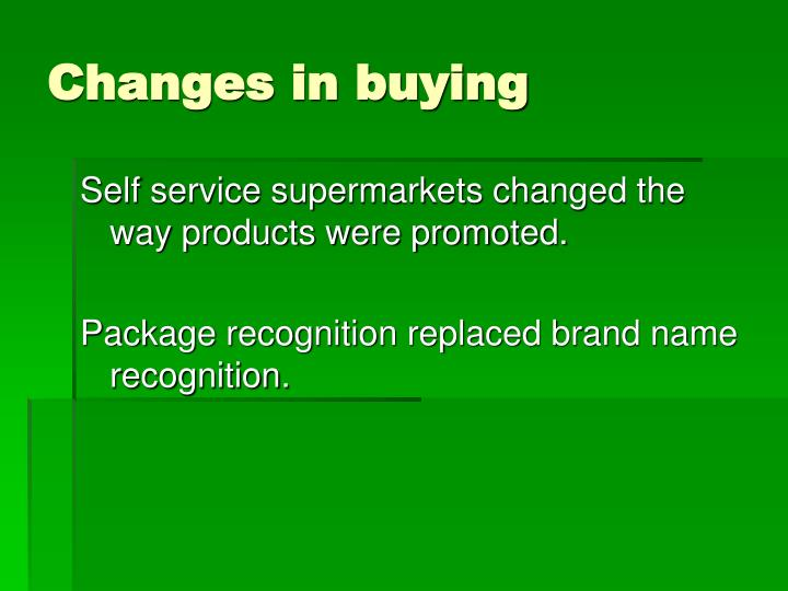 Changes in buying