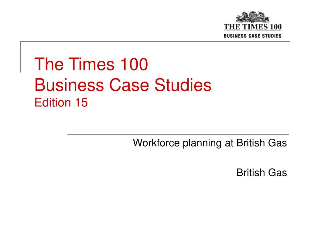 the times 100 business case studies edition 15 l.