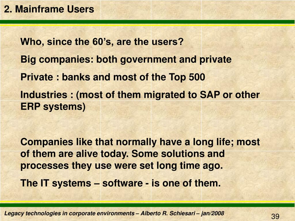 2. Mainframe Users