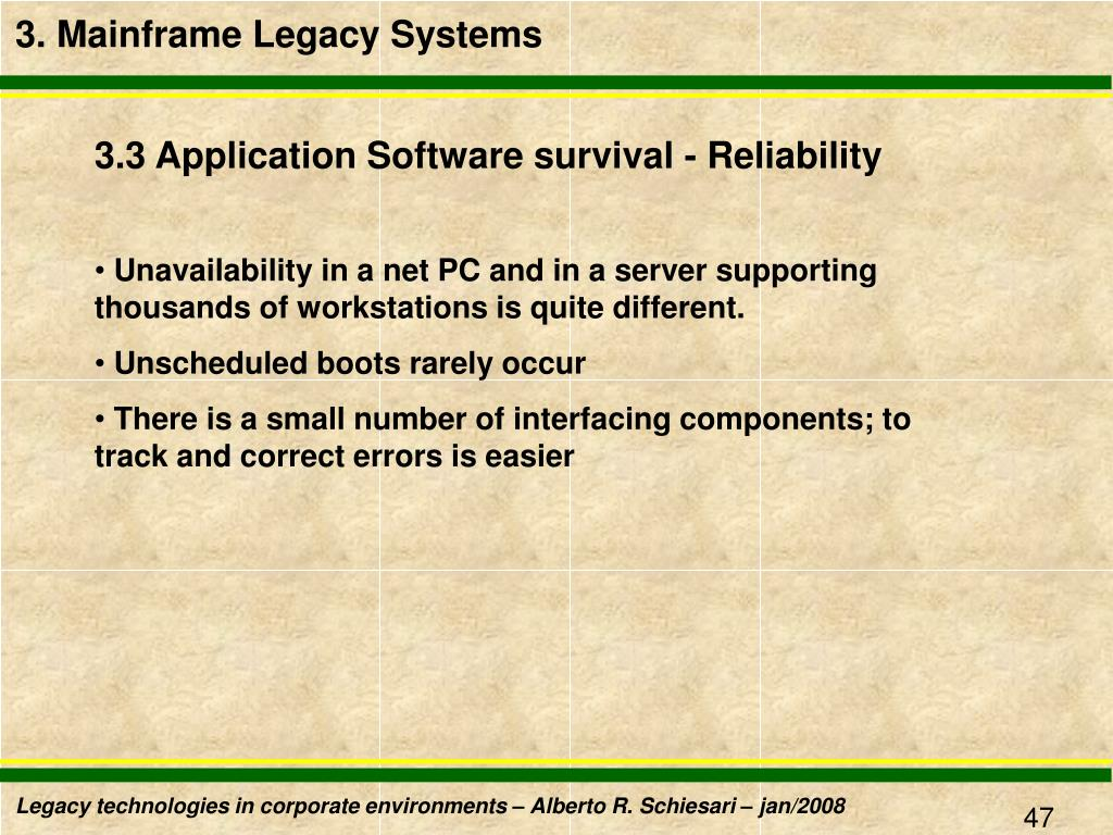 3. Mainframe Legacy Systems