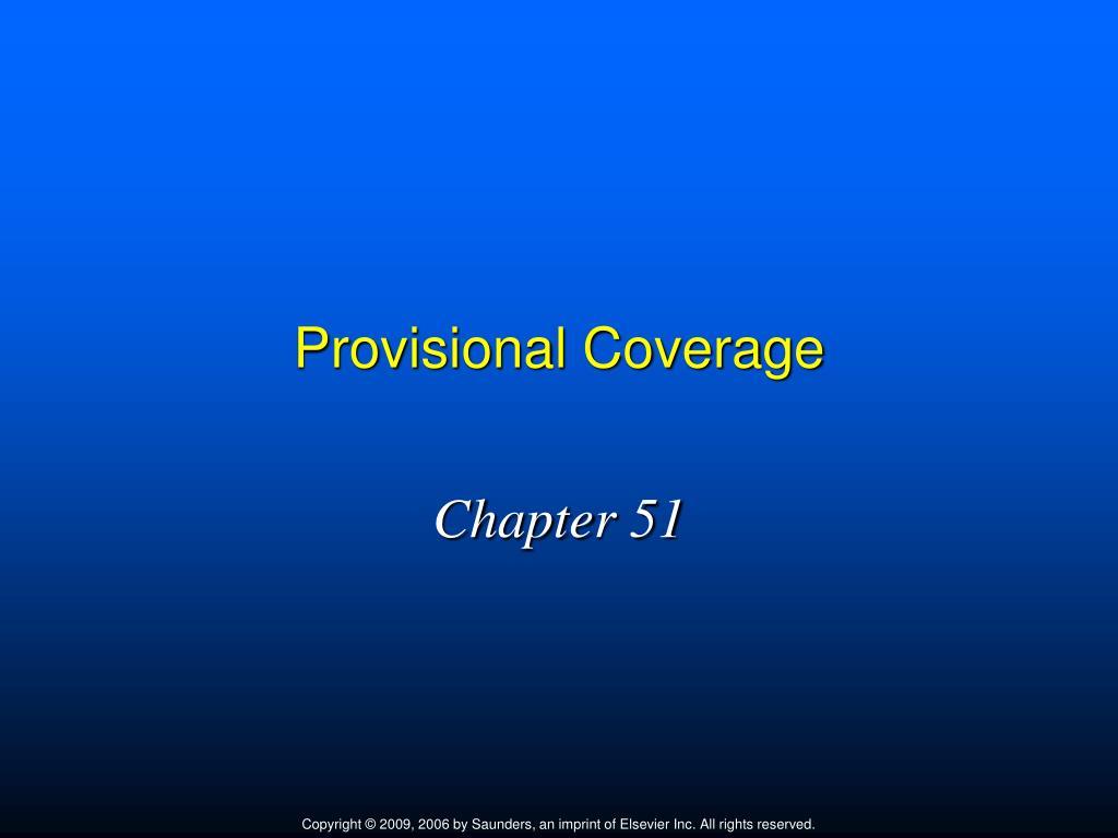 provisional coverage l.