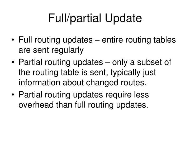 Full/partial Update