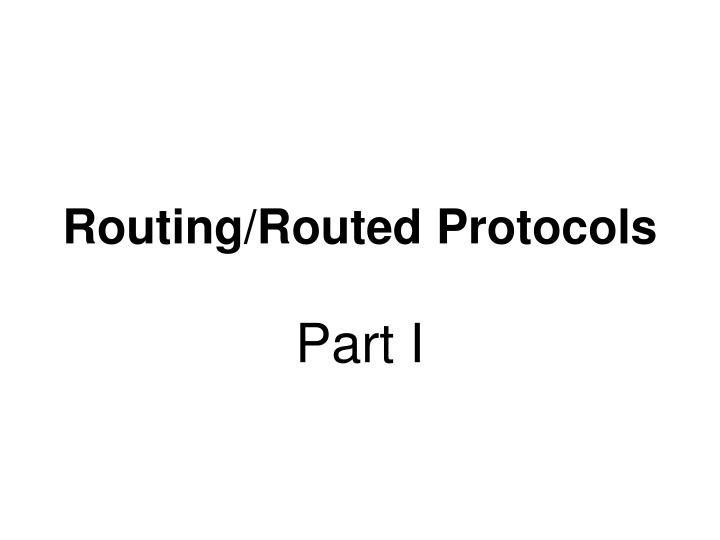 Routing routed protocols