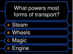 what powers most forms of transport