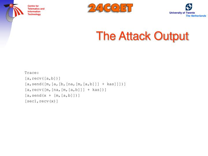 The Attack Output