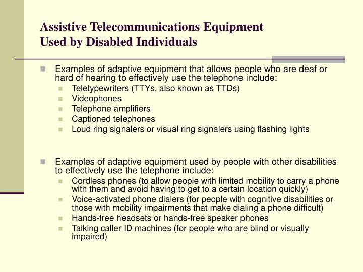 Assistive Telecommunications Equipment