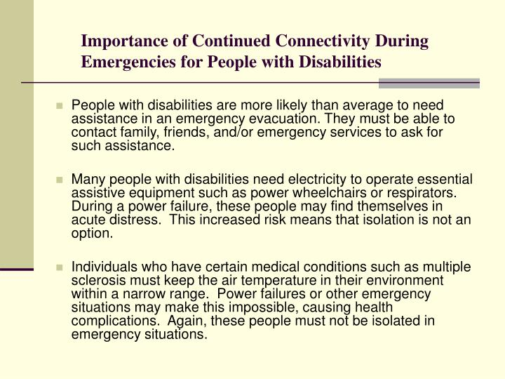 Importance of continued connectivity during emergencies for people with disabilities